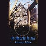 Indiscriminate | Howard Olsen