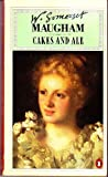 Cakes and Ale: Or, The Skeleton in the Cupboard (0140006516) by W. Somerset  Maugham