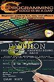 Programming #3: Python Programming Professional Made Easy &  C Programming Success in a Day (C Programming, C++programming...