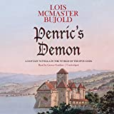 Penric's Demon: A Fantasy Novella in the World of the Five Gods (Curse of Chalion Series)