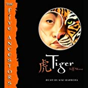 Tiger: The Five Ancestors, Book 1 | [Jeff Stone]