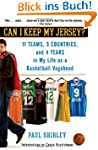Can I Keep My Jersey?: 11 Teams, 5 Co...