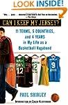 Can I Keep My Jersey?: 11 Teams, 5 Co...