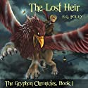 The Lost Heir: The Gryphon Chronicles, Book 1