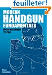 Modern Handgun Fundamentals: From Beg...