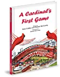 img - for A Cardinal's First Game book / textbook / text book