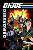 img - for G.I. Joe: Disavowed Volume 1 (G.I. Joe (IDW Numbered)) book / textbook / text book