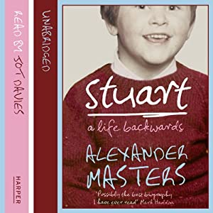 Stuart: A Life Backwards Hörbuch