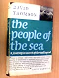 The People of the Sea: A Journey in Search of the Seal Legend (0214160327) by THOMSON, David