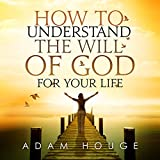 img - for How to Understand the Will of God for Your Life book / textbook / text book