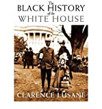 img - for Black History of the White House (11) by Lusane, Clarence [Paperback (2011)] book / textbook / text book