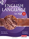 Mr Ron Norman A2 English Language for AQA/B (AS & A2 English Language for AQA B)