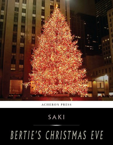 Saki - Bertie's Christmas Eve