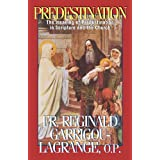Predestinationby Reginald Garrigou...