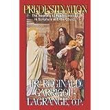Predestinationby Reginald Garrigou...