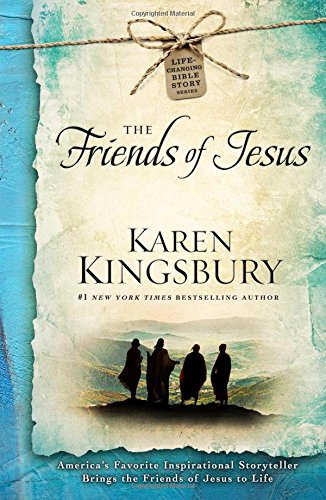 Download The Friends of Jesus (Life-Changing Bible Study Series)