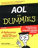 AOL For Dummies (For Dummies (Computers)) (0764558110) by Kaufeld, John