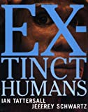 Extinct Humans (0813339189) by Ian Tattersall
