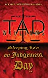 Sleeping Late On Judgement Day: A Bobby Dollar Novel (Bobby Dollar series)