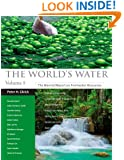 The World's Water Volume 8: The Biennial Report on Freshwater Resources