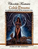 Chocolate Fantasies & Celtic Dreams (1456831690) by Washington, Peter