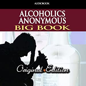Alcoholics Anonymous: The Story of How Many Thousands of Men and Women Have Recovered from Alcoholism | [AAWS]
