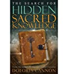 The Search for Hidden, Sacred Knowled...