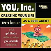 You, Inc.: Creating Your Life as a Free Agent | Terri Lonier