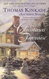 A Christmas Promise (0515141712) by Thomas Kinkade,Katherine Spencer
