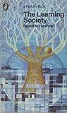 The Learning Society (0140211888) by Robert Maynard Hutchins