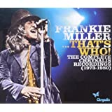 Frankie Miller...That's Who! The Complete Chrysalis Recordings (1973-1980)by Frankie Miller