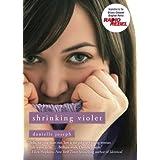 Shrinking Violet ~ Danielle Joseph