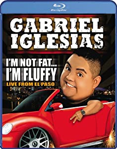 Gabriel Iglesias: I'm Not Fat...I'm Fluffy [Blu-ray]