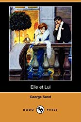 Elle Et Lui (Dodo Press) (French Edition) made by Dodo Press