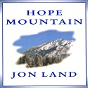 Hope Mountain Audiobook by Jon Land Narrated by Vikas Adam