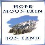 Hope Mountain | Jon Land