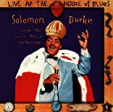 echange, troc Solomon Burke - Live At The House Of Blues