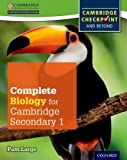 Complete Biology for Cambridge Secondary 1 Student Book: For Cambridge Checkpoint and beyond (Checkpoint Science)