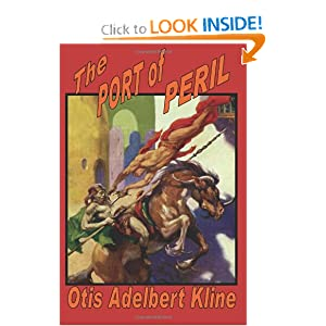 The Port of Peril Otis Adelbert Kline