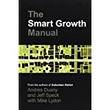 The Smart Growth Manual ~ Andres Duany