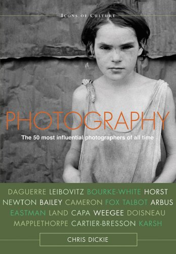 Photography: The 50 Most Influential Photographers of All Time (Icons of Culture) Picture