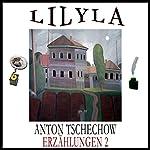 Erzählungen 2 - Das Haus mit dem Giebelzimmer / Die Stachelbeeren | Anton Tschechow