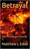 img - for Betrayal: The First Angel Volume 3 book / textbook / text book
