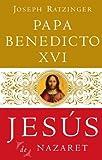Jesús De Nazaret (Spanish Edition)
