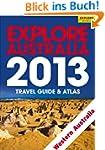 Explore Western Australia 2013 (Explo...