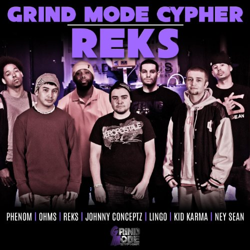 Grind Mode Cypher | Reks