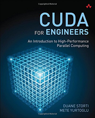 CUDA for Engineers: An Introduction to High-Performance Parallel Computing PDF