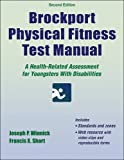 img - for Brockport Physical Fitness Test Manual-2nd Edition With Web Resource: A Health-Related Assessment for Youngsters With Disabilities book / textbook / text book
