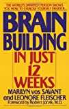 Brain Building in Just 12 Weeks (0553353489) by Vos Savant, Marilyn
