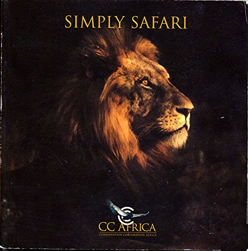 Simply Safari, Conservation Corporation Africa